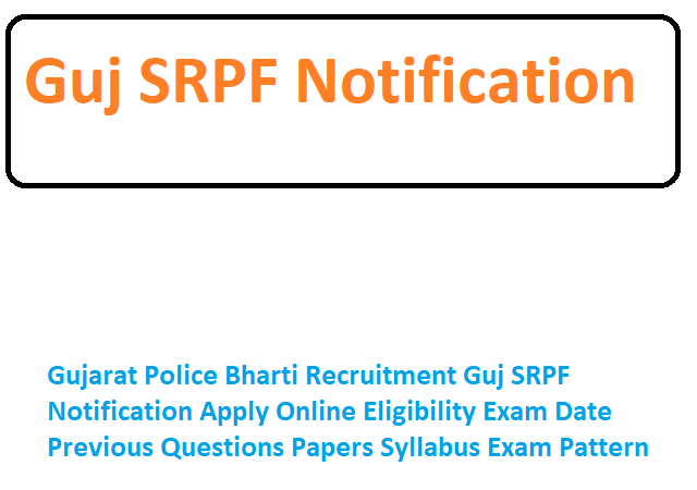 Guj SRPF Notification