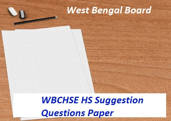 WBCHSE HS Suggestion Question Paper 2020 Hindi, English, Bengali Medium