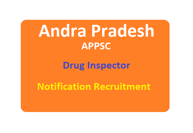 APPSC Drug Inspector Recruitment 2020 Vacancy Apply Online Eligibility Exam Date & APPSC Drug Inspector Syllabus