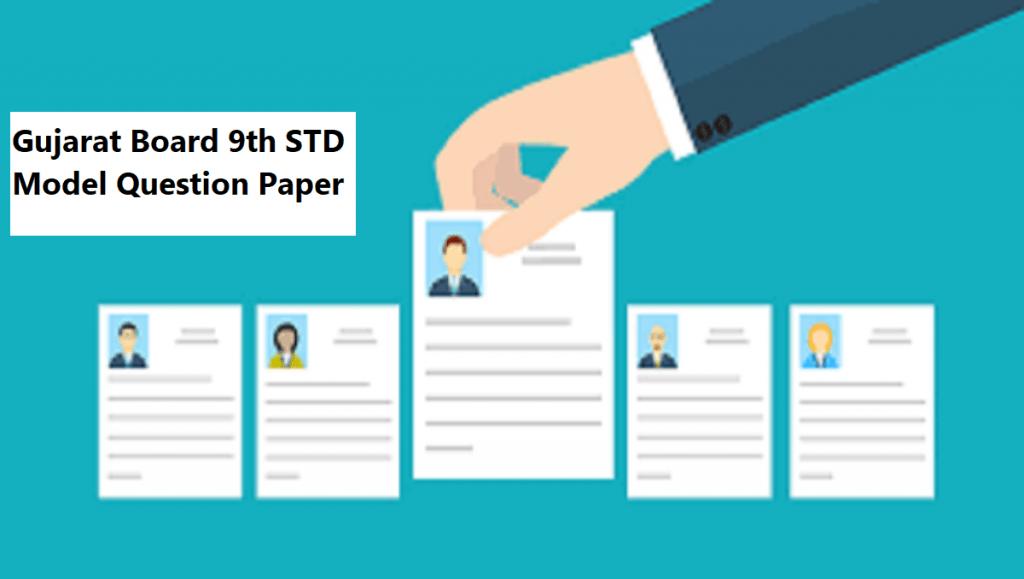 Gujarat Board 9th STD Model Question Paper 2021